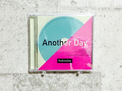The Echo Dek  / Another Day