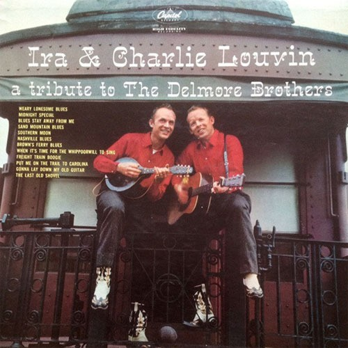 CD 「A TRIBUTE TO THE DELMORE BROTHERS / LOUVIN BROTHERS」