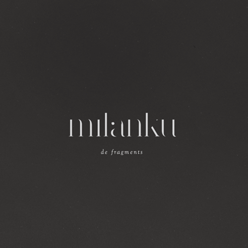Milanku - De Fragments CD
