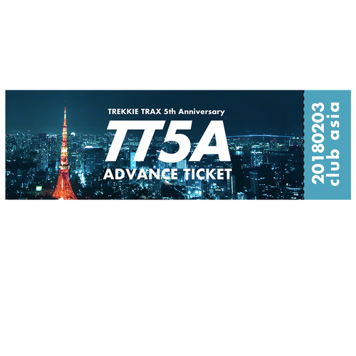 [送料無料] TREKKIE TRAX 5th Anniversary in Toyko Advance Ticket