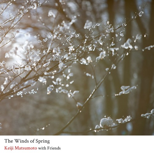 The Winds of Spring / Keiji Matsumoto with Friends 32bit 96khz part 2