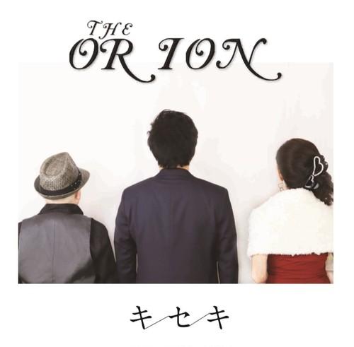 THEオリオン1stアルバム「キセキ」