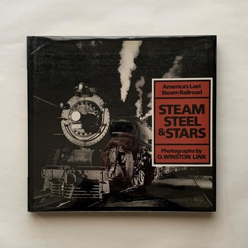 Steam, Steel, and Stars: America's Last Steam Railroad / Tim Hensley