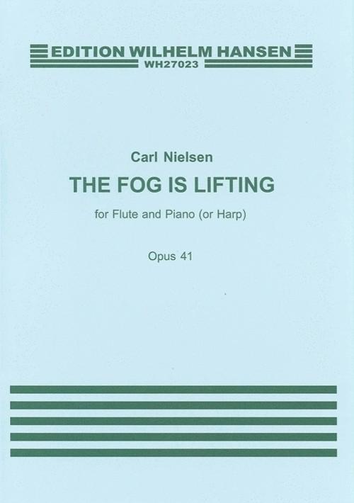 ニールセン:フルートとピアノ(ハープ)のための 霧が晴れていく/フルート・ピアノ