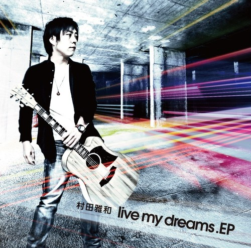 CD 「live my dreams .EP」
