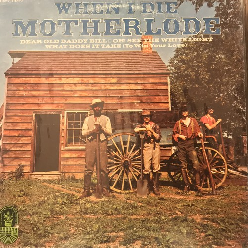 MOTHERLODE / WHEN I DIE(1969)