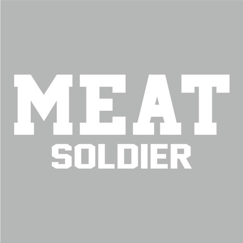 MEAT SOLDIER  H87×H200mm