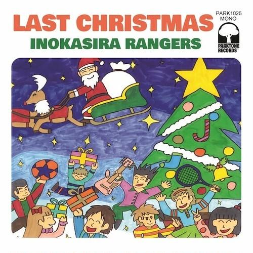 """井の頭レンジャーズ - ラストクリスマス c/w ワンダフルクリスマスタイム(7""""+DLコード2曲)"""