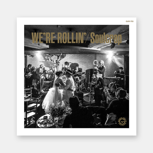 『We're Rollin'』Soulcrap (GUR-703 / CD)