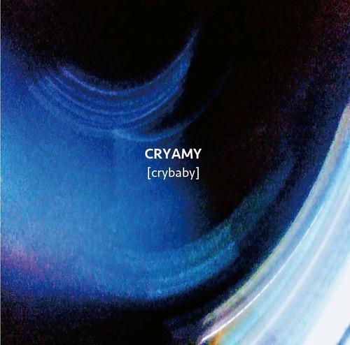 CRYAMY / crybaby