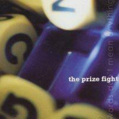 【USED】The Prize Fight / Words Don't Mean Anything