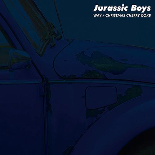 【予約】Jurassic Boys / 「Way / Christmas Cherry Coke」(7インチ)
