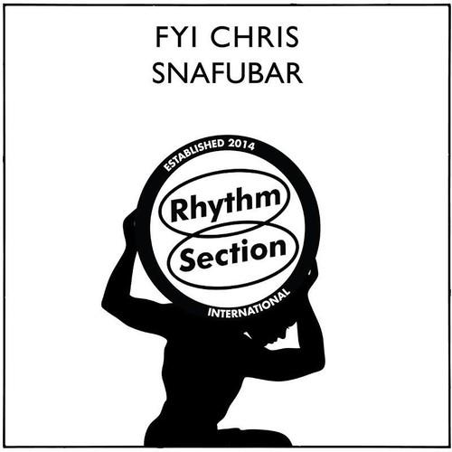 """【ラスト1/12""""】FYI Chris - Snafubar"""