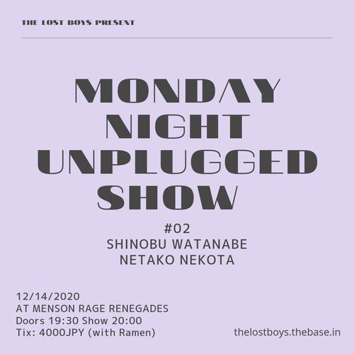 12/14 MONDAY NIGHT UNPLUGGED SHOW
