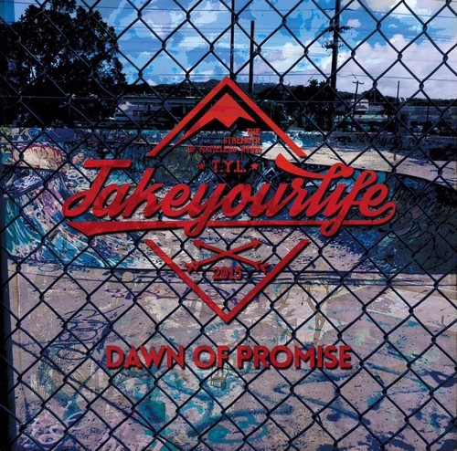 【DISTRO】TAKE YOUR LIFE / DAWN OF PROMISE