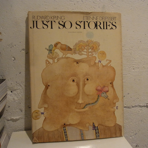 JUST SO STORIES/ETIENNE DELESSERT絵、RUDYARD KIPLING作