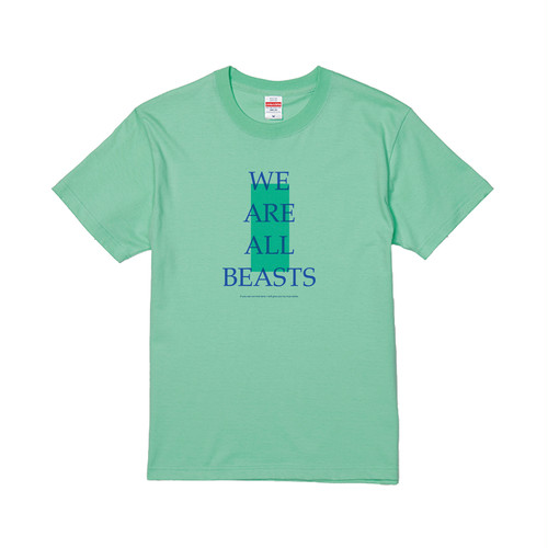 """We Are All Beasts"" T-Shirt / Melon × Blue × Green"