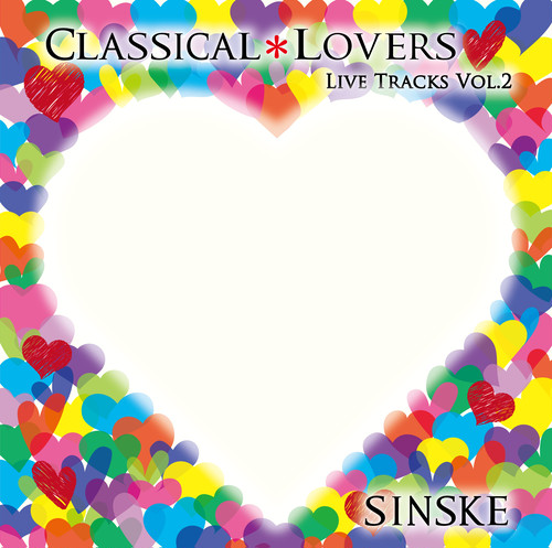 CLASSICAL*LOVERS LIVE TRACKS VOL.2