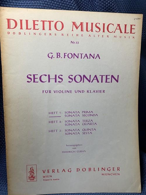 SECHS SONATEN FÜR VIOLIN UND KLAVIR  Heft1 : Sonata Prima,Seconda 【著者:G.B.FONTANA 出版社:VERLAG DOBLINGER】