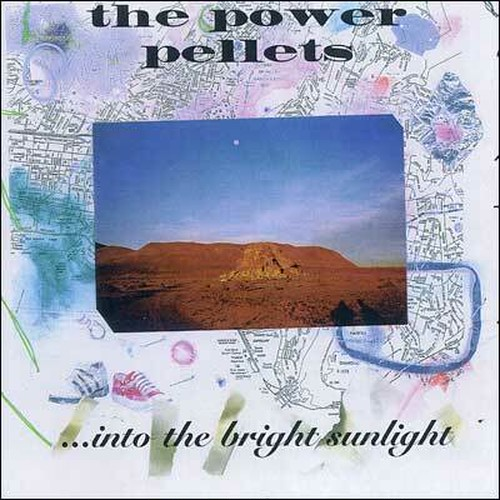 power pellets / ...into the bright sunlight cd