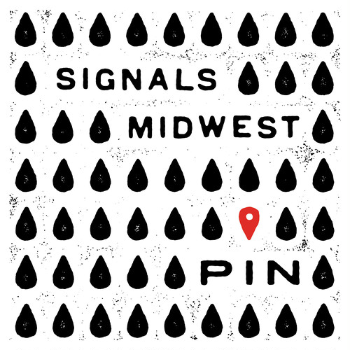 "[LP] Signals Midwest ""Pin"""