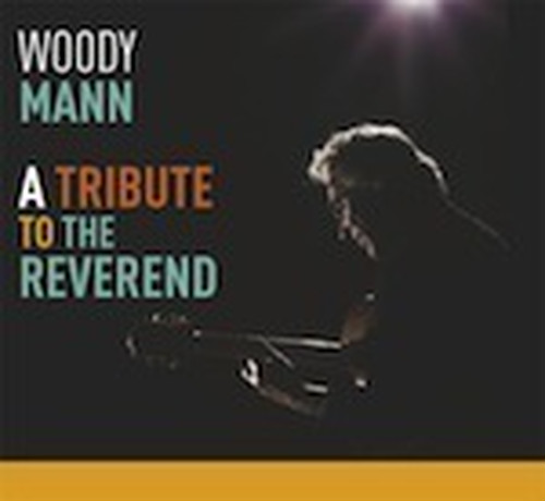 AMC1530 A Tribute to the Reverend / Woody Mann (CD)