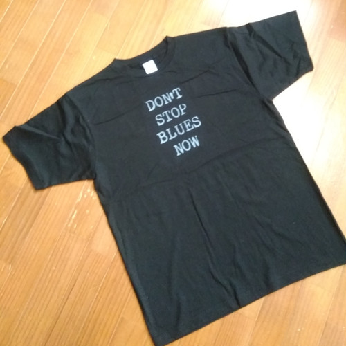 Don't stop Blues now Tシャツ