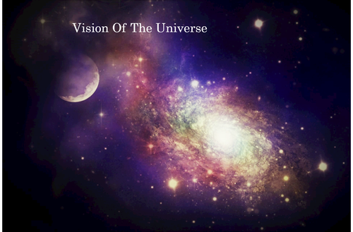 VISION OF THE UNIVERSE