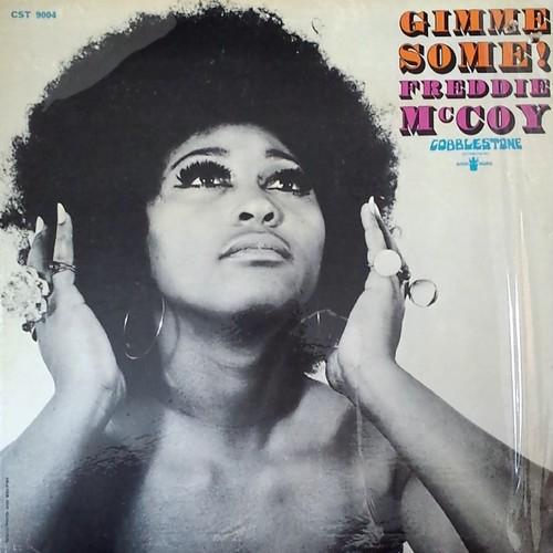 Freddie McCoy - Gimme Some!