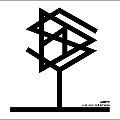 sphere / Separation and Diffusion [CD]