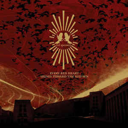 【USED】RED SPAROWES / EVERY RED HEART SHINES TOWARD THE RED SUN