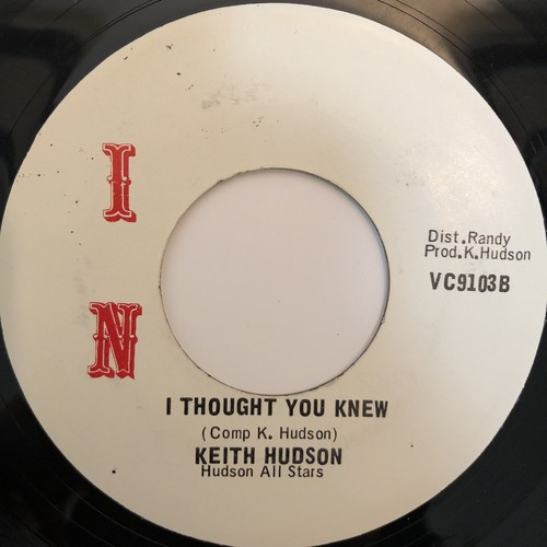 Keith Hudson - I Thought You Knew【7-20337】