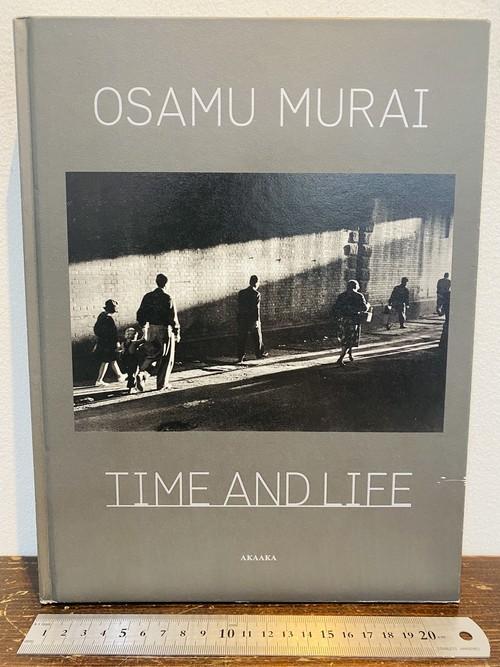村井修 時空 OSAMU MURAI   TIME AND LIFE