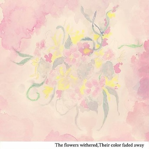 2nd ep the flowers withered ,the colors faded away