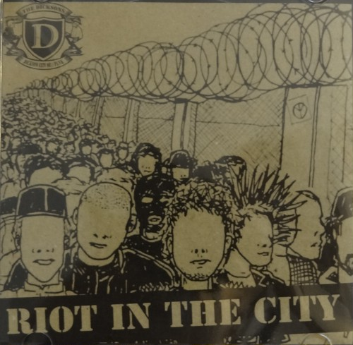 THE DICKSONS - Riot In The City CDR