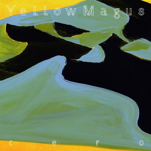 cero 「Yellow Magus(CD+DVD)」