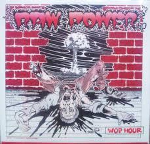 Raw Power - Wop hour 7""
