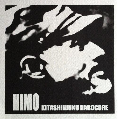 KITASHINJUKU HARDCORE / HIMO