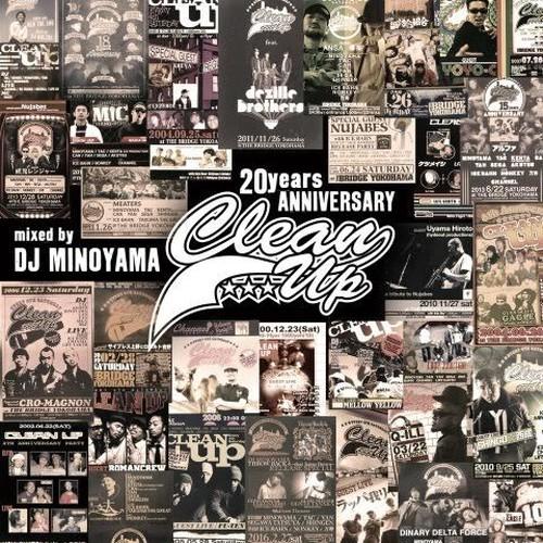 【予約/CD】DJ MINOYAMA - CLEAN UP 20years Anniversary Mix-REMINISCENCE OF GOOD OL' DAYZ-