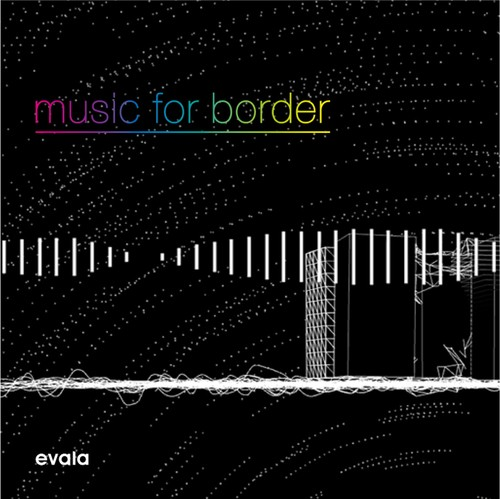 music for border / evala