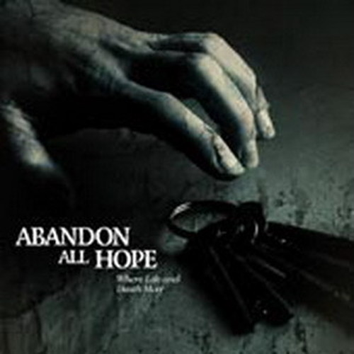 【USED】ABANDON ALL HOPE / Where Life and Death Meet