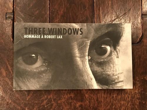 THREE WINDOWS HOMMAGE A ROBERT LAX / Nicolas Humbert、Werner Penzel