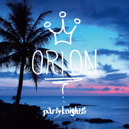 ORION / Party Knights (CD)