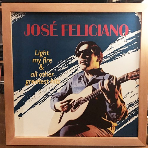 José Feliciano – Light My Fire & All Other Greatest Hits (LP)