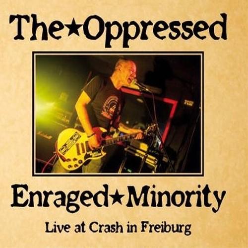THE OPPRESSED // ENRAGED MINORITY - Live At Crash In Freiburg CD