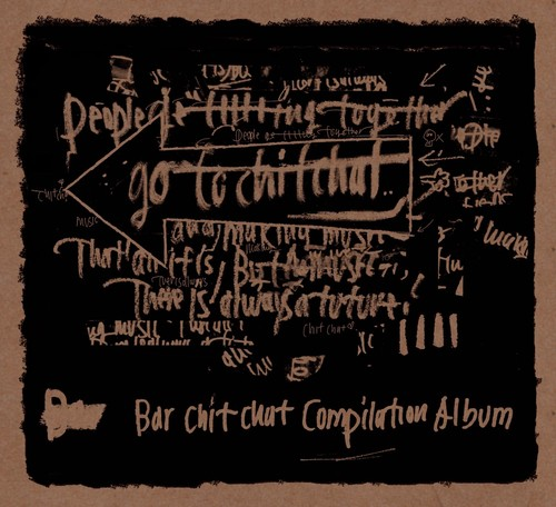 「Go To Chit Chat」Chit ChatコンピCD