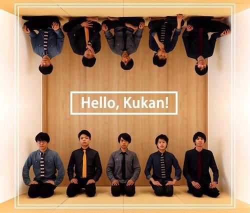 空間工房 1st Album 「Hello, Kukan!」