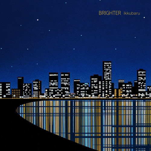 "【追加特典アリ】ikkubaru 2nd EP ""Brighter"""