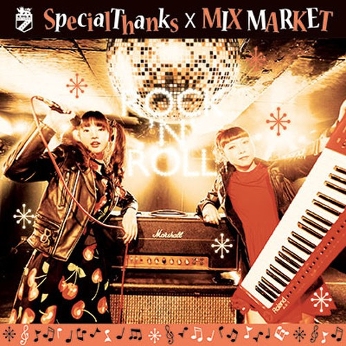 "SpecialThanks×MIX MARKET""ROCK'N'ROLL"""