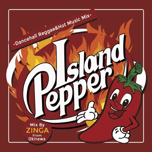 Island Pepper MIX CD /Mix by ZINGA【CD】
